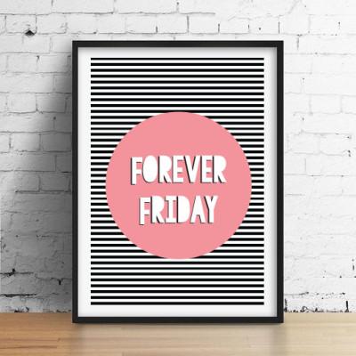 Friday Forever1